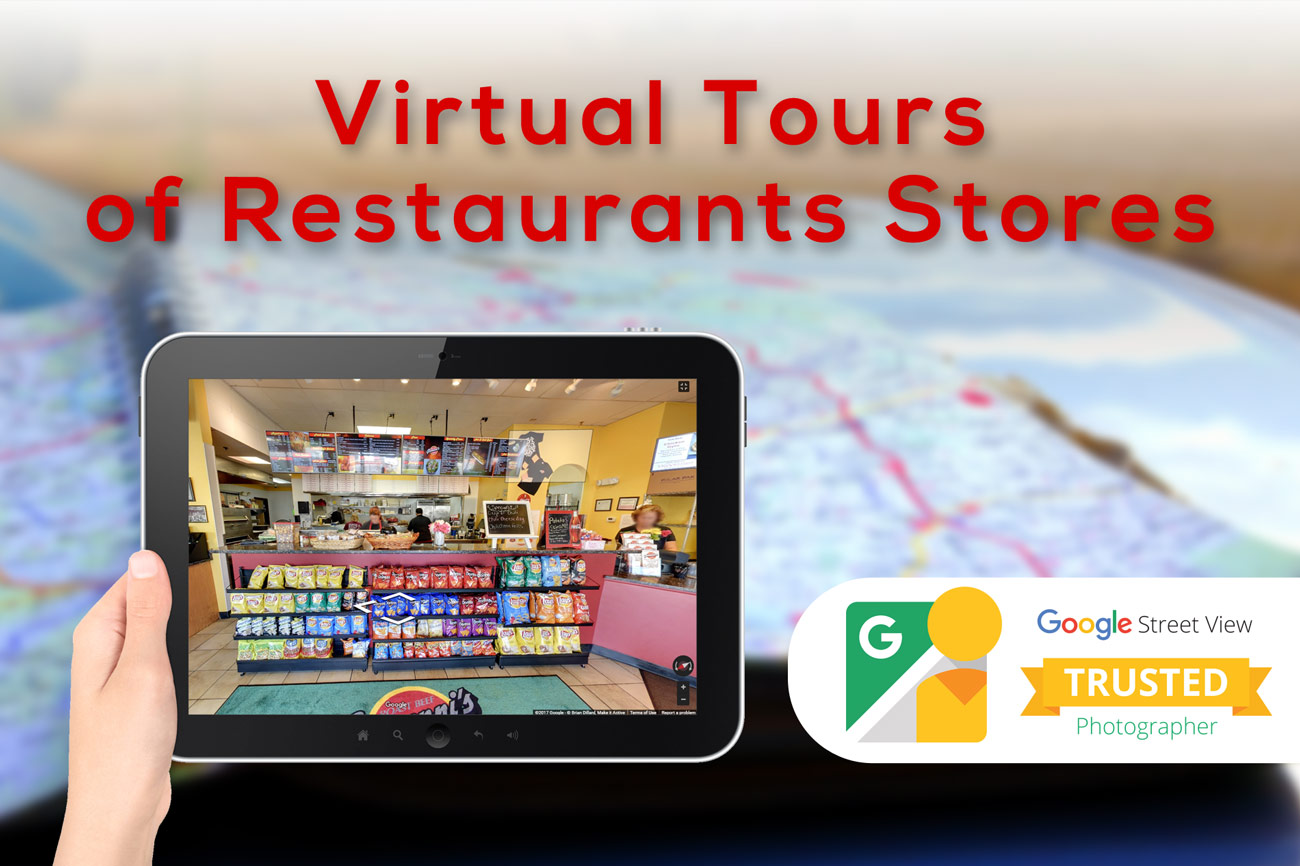 RESTAURANT STREET VIEW VIRTUAL TOURS Restaurant Virtual Tours - Make it Active, LLC